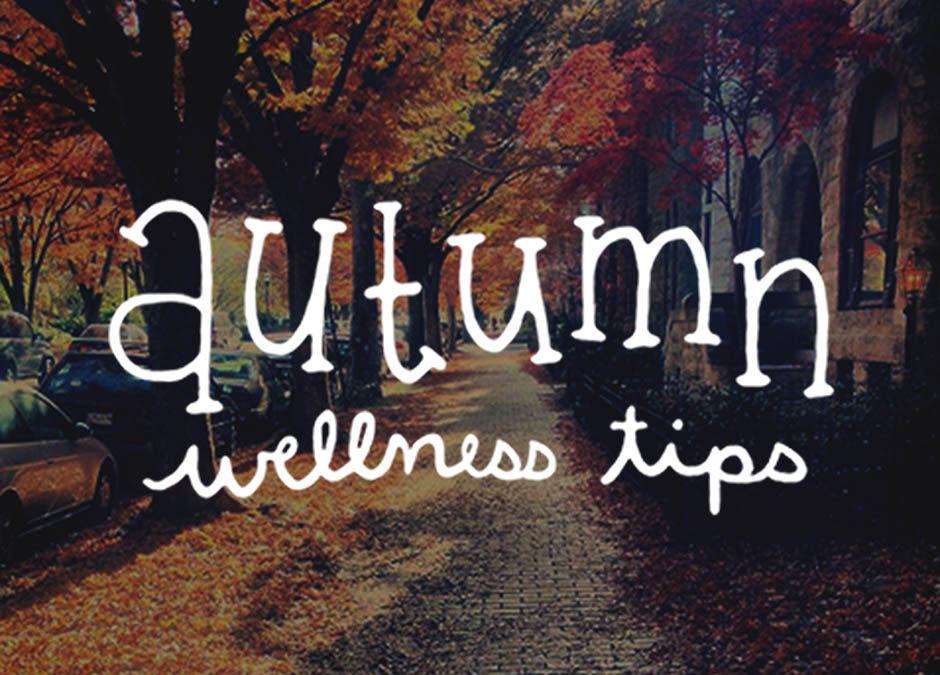 Autumn Wellness